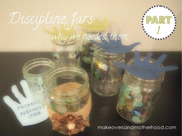 Discipline Jars -- Part 1:  makeoversandmotherhood.com