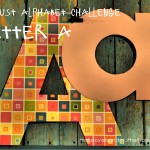 August alphabet challenge -- A; makeoversandmotherhood.com