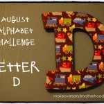 August alphabet challenge; www.makeoversandmotherhood.com