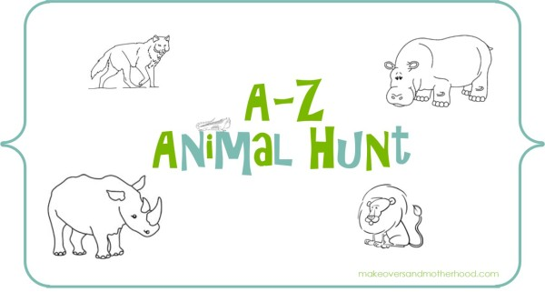 A-Z Animal Hunt; www.makeoversandmotherhood.com