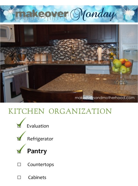 Kitchen Organization -- Pantry;  www.makeoversandmotherhood.com