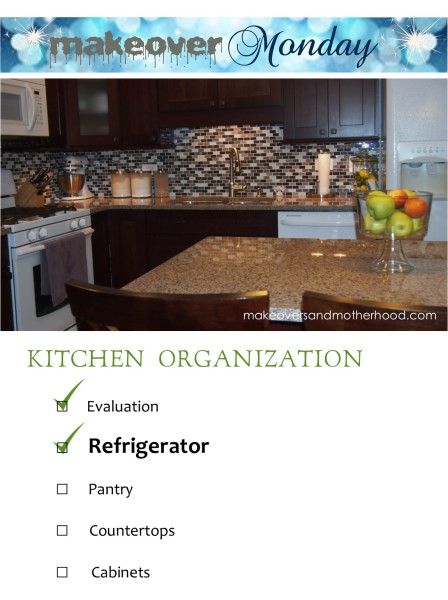 Kitchen Organization -- Refrigerator;  www.makeoversandmotherhood.com