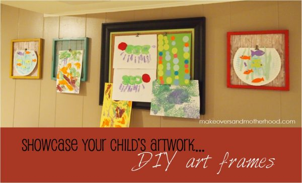 DIY Art Frames;  www.makeoversandmotherhood.com