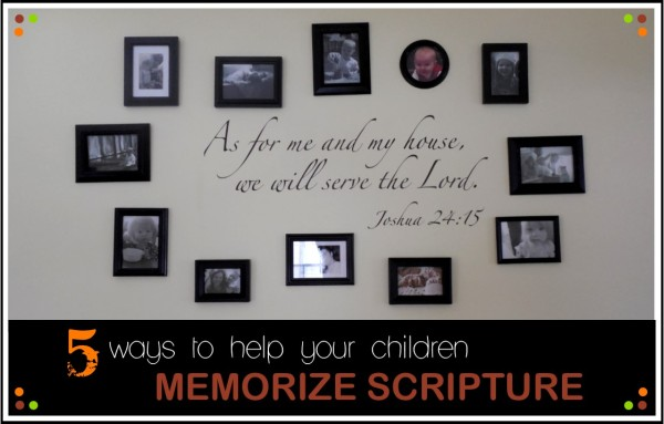 5 Ways to Help Your Children Memorize Scripture;  www.makeoversandmotherhood.com