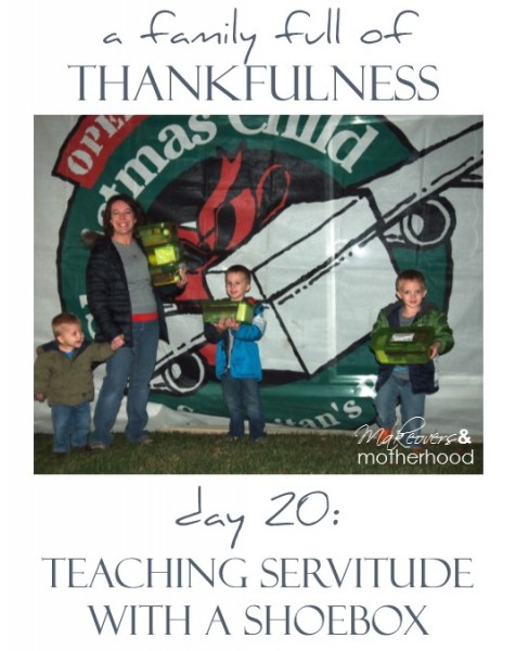 A Family Full of Thankfulness: Day 20 -- Teaching Servitude with a Shoebox;  www.makeoversandmotherhood.com