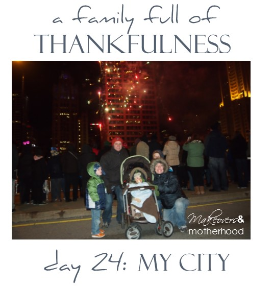 A Family Full of Thankfulness: Day 24 -- My City;  www.makeoversandmotherhood.com
