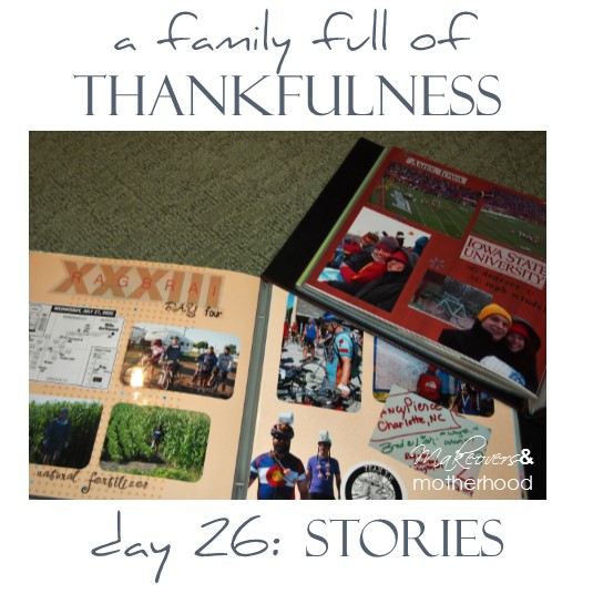 A Family Full of Thankfulness: Day 26 -- Stories;  www.makeoversandmotherhood.com