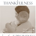 a family full of thankfulness: forgiveness