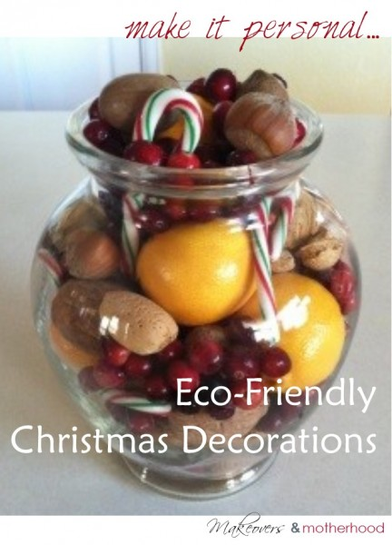 Eco-Friendly Christmas Decorations;  www.makeoversandmotherhood.com
