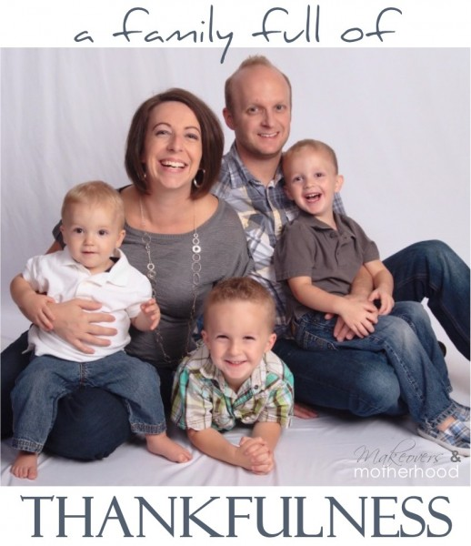 Family Full of Thanksfulness graphic;  www.makeoversandmotherhood.com