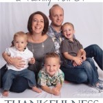 Thanksgiving series… a family full of thankfulness