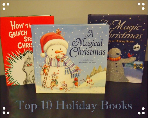 Top 10 Holiday Books;  www.makeoversandmotherhood.com