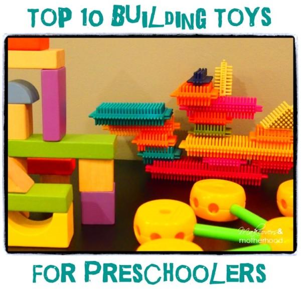 Great Toys For Preschoolers : Top building toys for preschoolers makeovers motherhood
