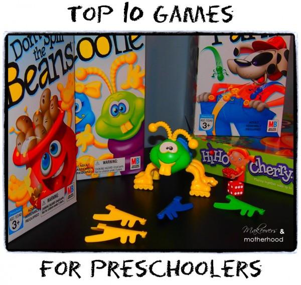 Top 10 Games for Preschoolers;  www.makeoversandmotherhood.com