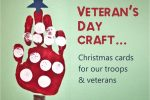 veteran's day craft… christmas cards for troops & veterans