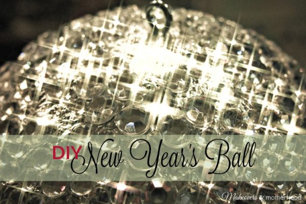 DIY New Year's Ball; www.makeoversandmotherhood.com
