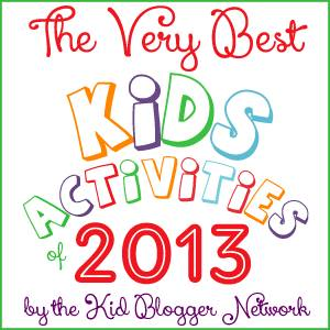 The Very Best Kids Activities of 2013;  www.makeoversandmotherhood.com