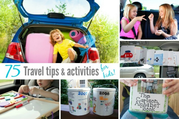 75+ travel tips & activities for kids