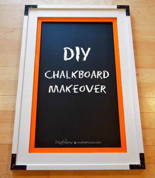 DIY Chalkboard Makeover;  www.makeoversandmotherhood.com