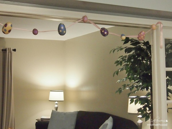 Our home with Easter Egg Garland;  www.makeoversandmotherhood.com