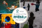 8 Ways to Work Out the Wiggles this Winter