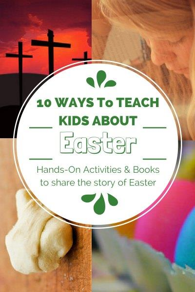 10 Ways to Teach Kids About Easter from The Mosaic Life