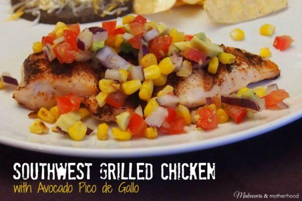 Southwest Grilled Chicken with Avocado Pico de Gallo; www.makeoversandmotherhood.com