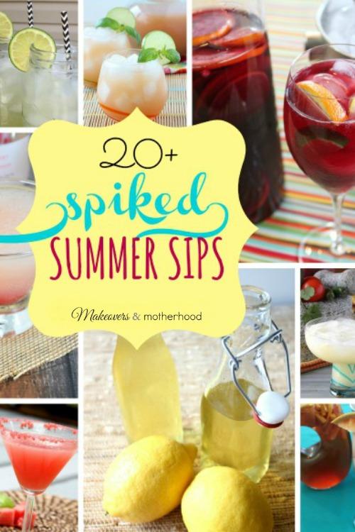 20+ Spiked Summer drink recipes; www.makeoversandmotherhood.com