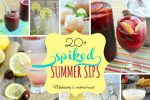 20+ Spiked Summer Drink Recipes; www.makeoversandmotherhood.com
