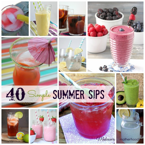 40 Simple Summer Sips; www.makeoversandmotherhood.com