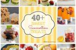 40+ Sweet Summertime Treats