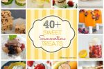 40+ Sweet Summertime Treats