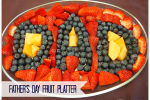 Father's Day Fruit Platter