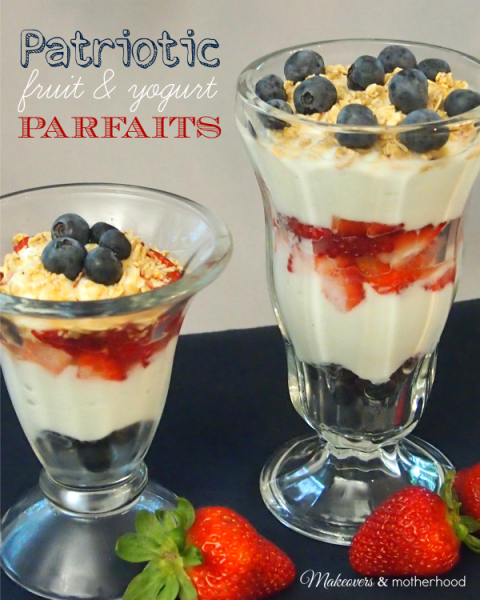 Patriotic Fruit & Yogurt Parfaits;  www.makeoversandmotherhood.com
