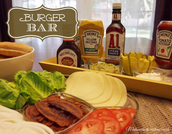 Burger Bar; www.makeoversandmotherhood.com