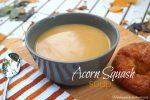 Acorn Squash Soup; www.makeoversandmotherhood.com