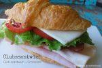 Clubssantwich = Club Sandwich + Croissant