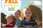 125 Fall Family Fun Ideas