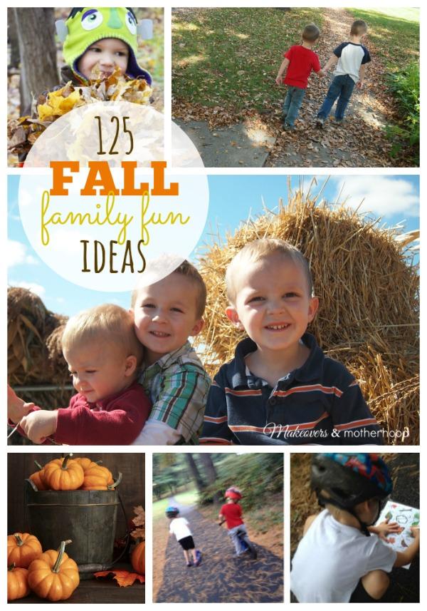 125 Fall Family Fun Ideas Makeovers Amp Motherhood