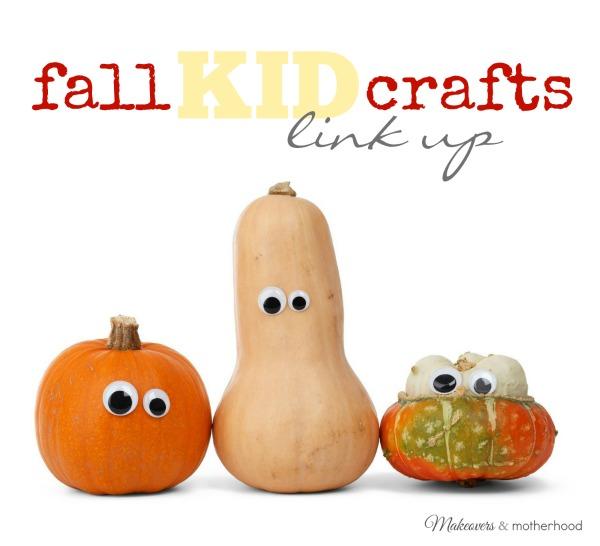 Fall Kid Craft link up; www.makeoversandmotherhood.com
