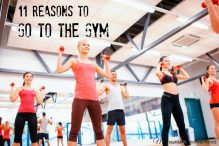 11 Reasons to go to the Gym