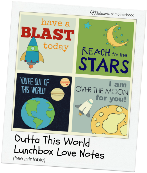 Outta This World Lunchbox Love Notes polaroid graphic; www.makeoversandmotherhood.com