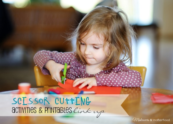 Scissor Cutting Activities & Printables link up; www.makeoversandmotherhood.com