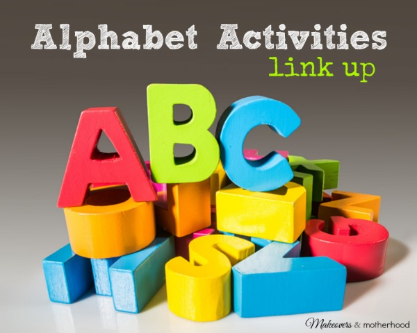 Alphabet Activities link up; www.makeoversandmotherhood.com