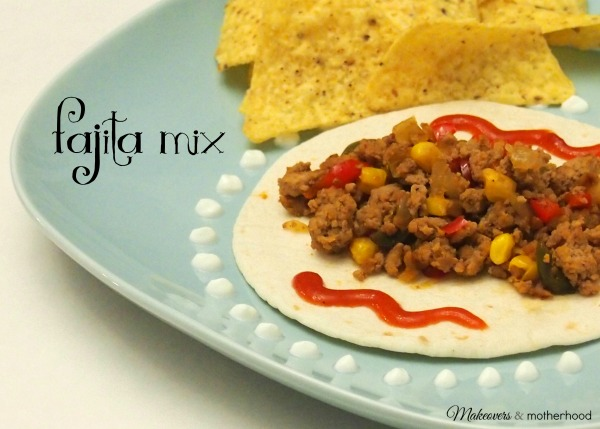 Fajita Mix; www.makeoversandmotherhood.com