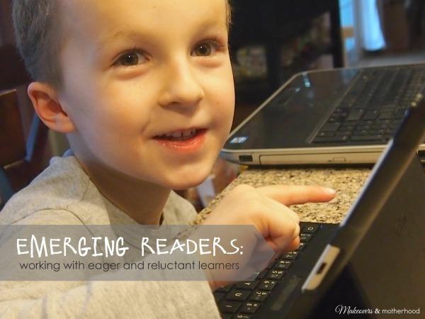 Emerging Readers: Eager or Reluctant; www.makeoversandmotherhood.com