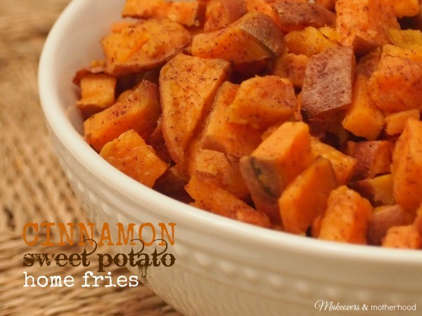 Cinnamon Sweet Potato Home Fries; www.makeoversandmotherhood.com