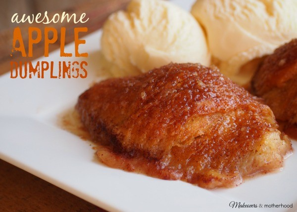 Amazing Apple Dumplings; makeoversandmotherhood.com