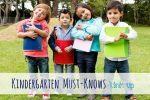 Kindergarten Must-Knows Link Up; www.makeoversandmotherhood.com