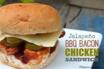 Simple Jalapeño BBQ Bacon Chicken Sandwich